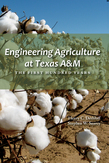 Engineering Agriculture at Texas A&M