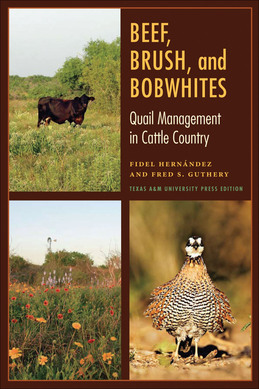 Beef, Brush, and Bobwhites