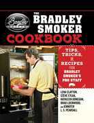 The Bradley Smoker Cookbook