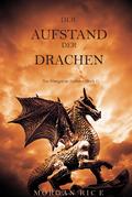 Der Aufstand Der Drachen (Von Königen Und Zauberern--Buch 1)