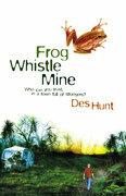 Frog Whistle Mine