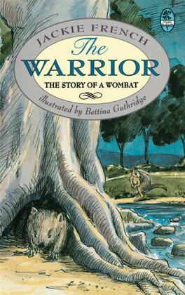 The Warrior: The Story of a Wombat