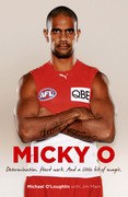 Micky O: Hard Work. Determination. And a Little Bit of Magic