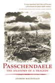 Passchendaele: The Anatomy of a Tragedy