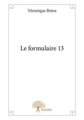 Le formulaire 13