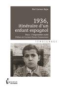 1936, itinéraire d'un enfant espagnol