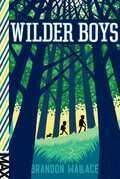 Wilder Boys