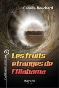 Les fruits étranges de l'Alabama