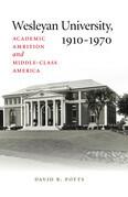 Wesleyan University, 1910–1970