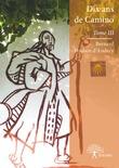 Dix ans de Camino - Tome III