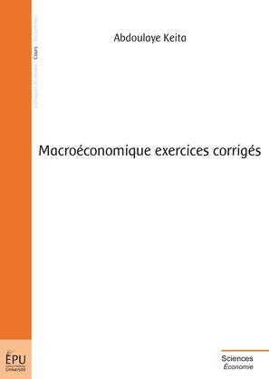 Macroéconomique exercices corrigés