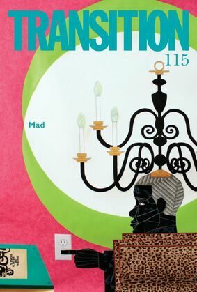 Transition 115: Transition: The Magazine of Africa and the Diaspora