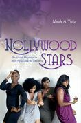 Nollywood Stars: Media and Migration in West Africa and the Diaspora