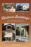A Guide to the Historic Buildings of Fredericksburg and Gillespie County