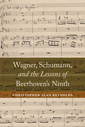 Wagner, Schumann, and the Lessons of Beethoven's Ninth