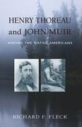 Henry Thoreau and John Muir Among the Native Americans