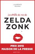 La drôle de vie de Zelda Zonk