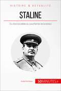 Staline, l'homme d'acier
