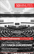 La construction de l'Union européenne