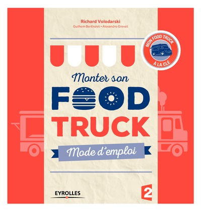 Monter son food truck mode d'emploi