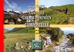 L'antique chemin pyrénéen de Compostelle