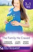 The Family He Craved: The Baby Swap Miracle / The Mummy Miracle / The Daddy Dance (Mills & Boon By Request)