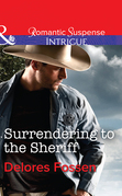 Surrendering to the Sheriff (Mills & Boon Intrigue) (Sweetwater Ranch, Book 7)