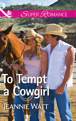 To Tempt a Cowgirl (Mills & Boon Superromance) (The Brodys of Lightning Creek, Book 1)