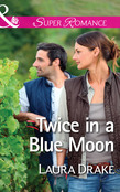 Twice in a Blue Moon (Mills & Boon Superromance)