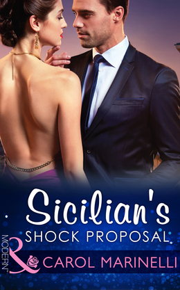 Sicilian's Shock Proposal (Mills & Boon Modern) (Playboys of Sicily, Book 1)