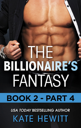 The Billionaire's Fantasy - Part 4 (Mills & Boon M&B) (The Forbidden Series, Book 2)