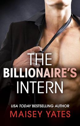 The Billionaire's Intern (Mills & Boon M&B) (The Forbidden Series, Book 1)
