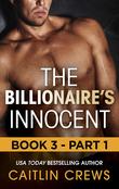 The Billionaire's Innocent - Part 1 (Mills & Boon M&B) (The Forbidden Series, Book 3)