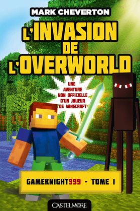 L'Invasion de l'Overworld