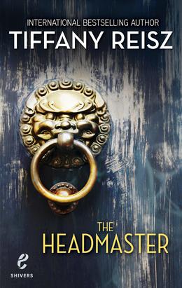 The Headmaster (Shivers, Book 15)