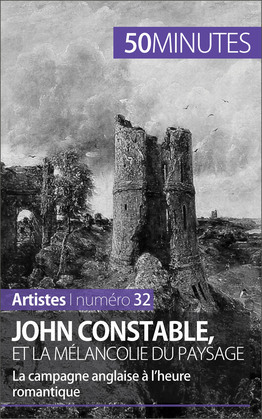 John Constable, et la mélancolie du paysage