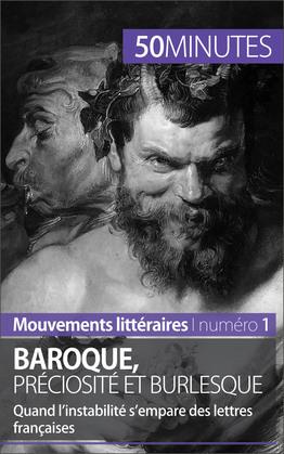 Baroque, préciosité et burlesque