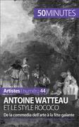 Antoine Watteau et le style rococo
