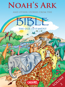 Noah's Ark and Other Stories From the Bible