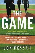 The Game: Inside the Secret World of Major League Baseball's Power Brokers