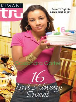 16 Isn't Always Sweet