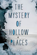 The Mystery of Hollow Places