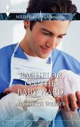Bachelor on the Baby Ward