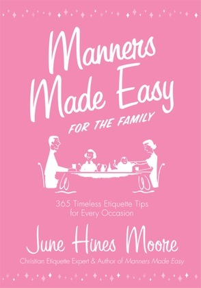Manners Made Easy for the Family