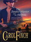 The Bounty Hunter and the Heiress