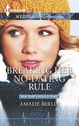 Breaking Her No-Dating Rule
