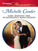 Girl Behind the Scandalous Reputation
