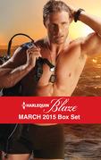 Harlequin Blaze March 2015 Box Set