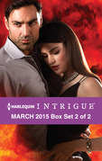 Harlequin Intrigue March 2015 - Box Set 2 of 2