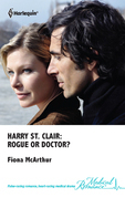 Harry St. Clair: Rogue or Doctor?